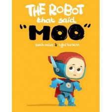 The Robot That Said Moo