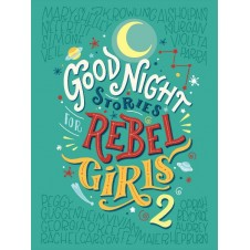 Good Night Stories For Rebel Girls - Volume 2