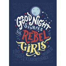 Good Night Stories For Rebel Girls - Volume 1